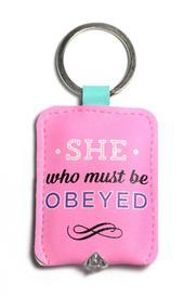 She Who Must Be Obeyed LED Key Light Keyring