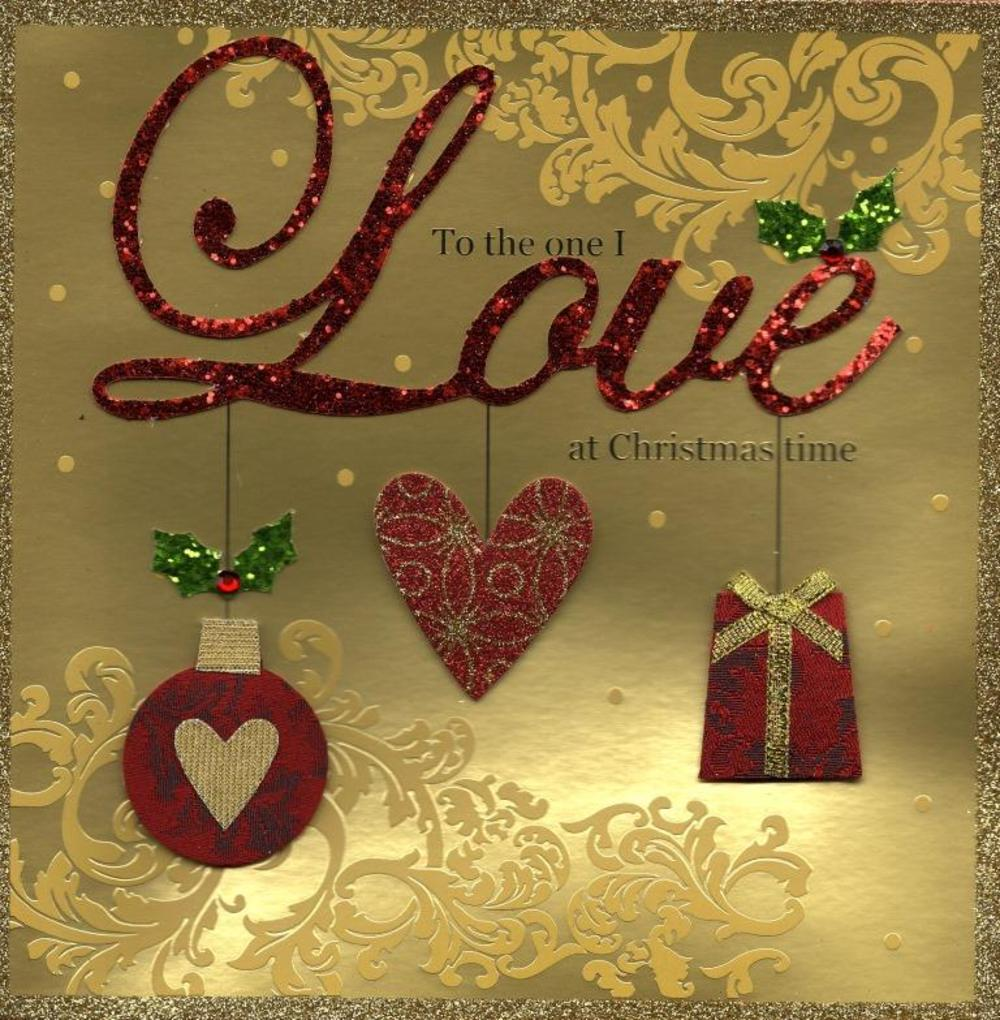 To The One I Love Special Luxury Handmade Christmas Card Cards