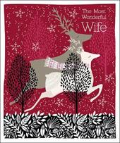 Most Wonderful Wife Emma Grant Christmas Greeting Card