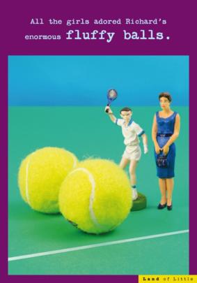 Enormous Fluffy Balls Funny Birthday Card