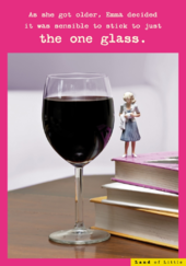 Just The One Glass Funny Birthday Card