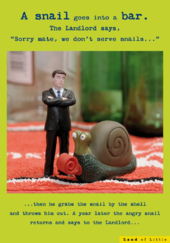 A Snail Goes Into A Bar Funny Birthday Card