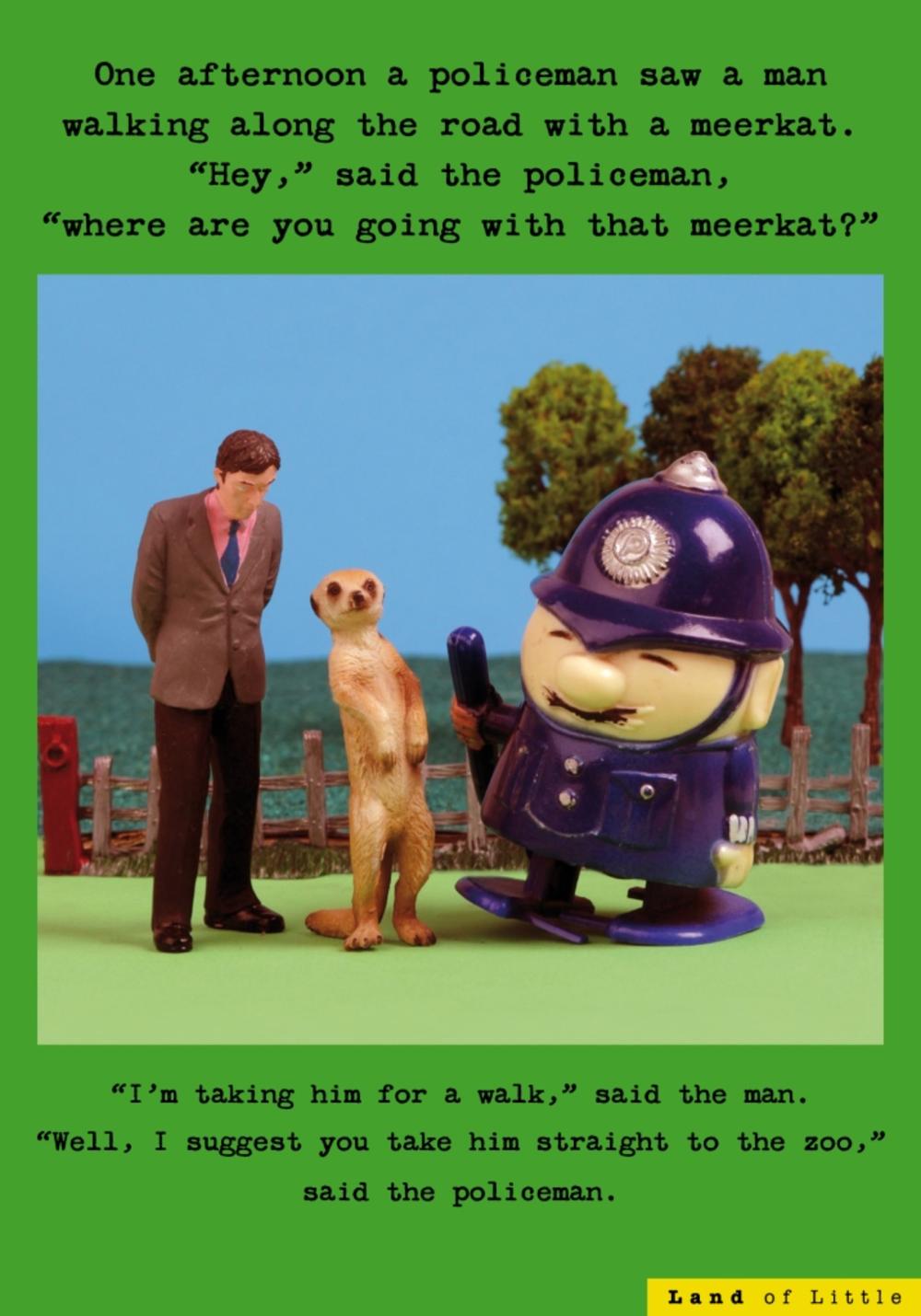 Man Walking With Meerkat Funny Birthday Card