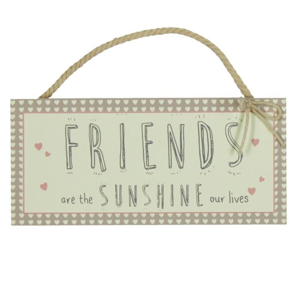 Friends Are Sunshine In Our Lives Hanging Plaque
