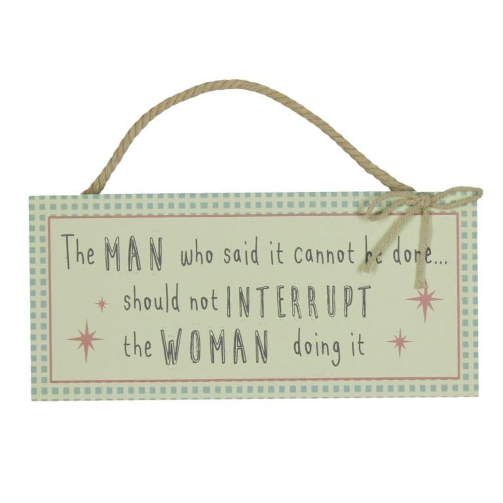 Should Not Interrupt The Woman Hanging Plaque