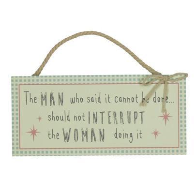 Should Not Interrupt The Woman Hanging Plaque