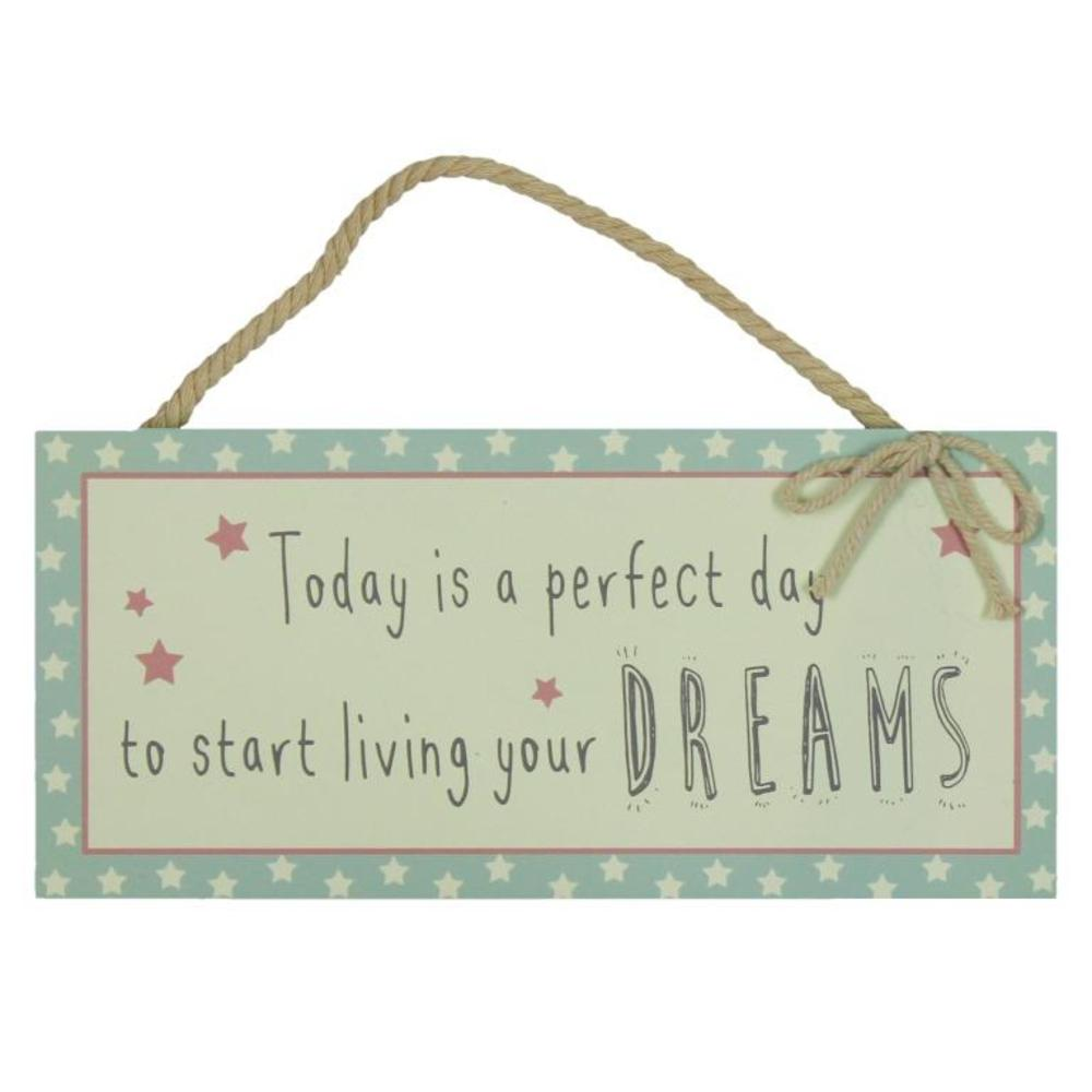 Start Living Your Dreams Hanging Plaque