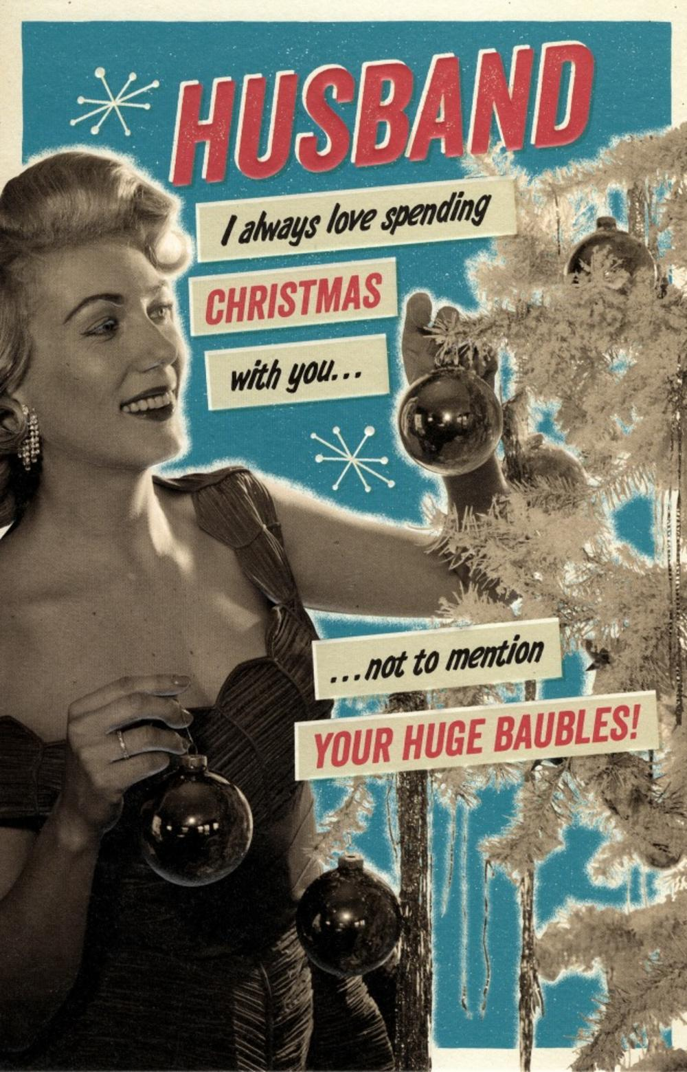 Husband Huge Baubles Retro Humour Christmas Greeting Card