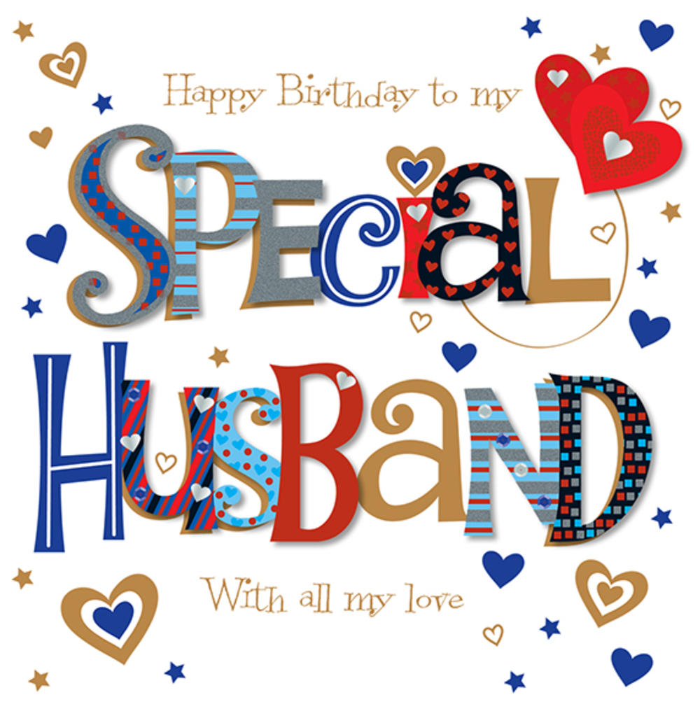 Special Husband Happy Birthday Greeting Card Cards Love Kates