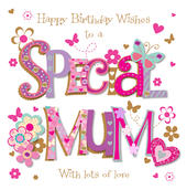 Special Mum Happy Birthday Greeting Card