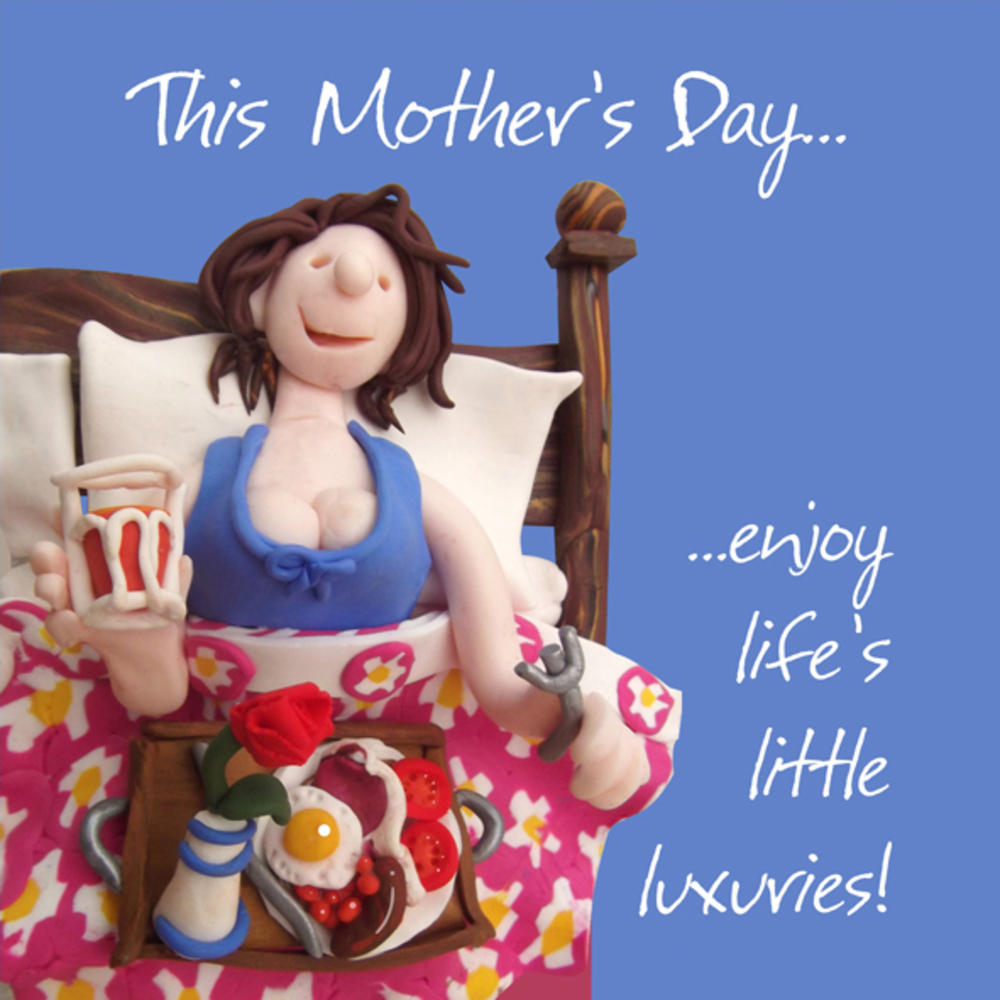 Enjoy Life's Little Luxuries Mother's Day Greeting Card