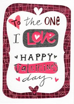 To The One I Love Foiled & Embossed Valentine's Day Card