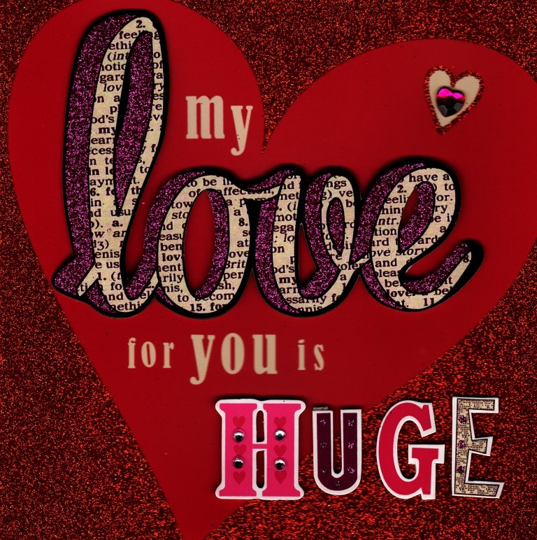 My Love For You Is Huge Valentines Day Greeting Card – Huge Valentines Card