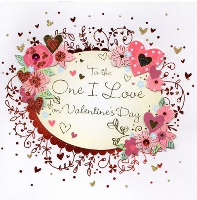 To The One I Love On Valentine's Day Greeting Card