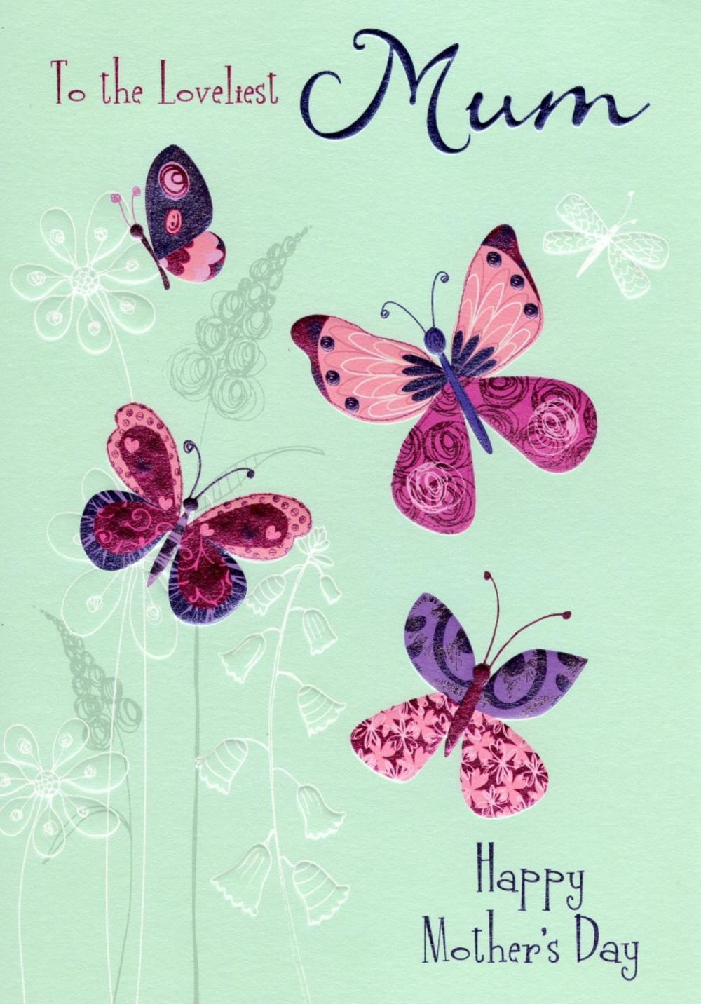 Loveliest Mum Butterflies Mother's Day Card