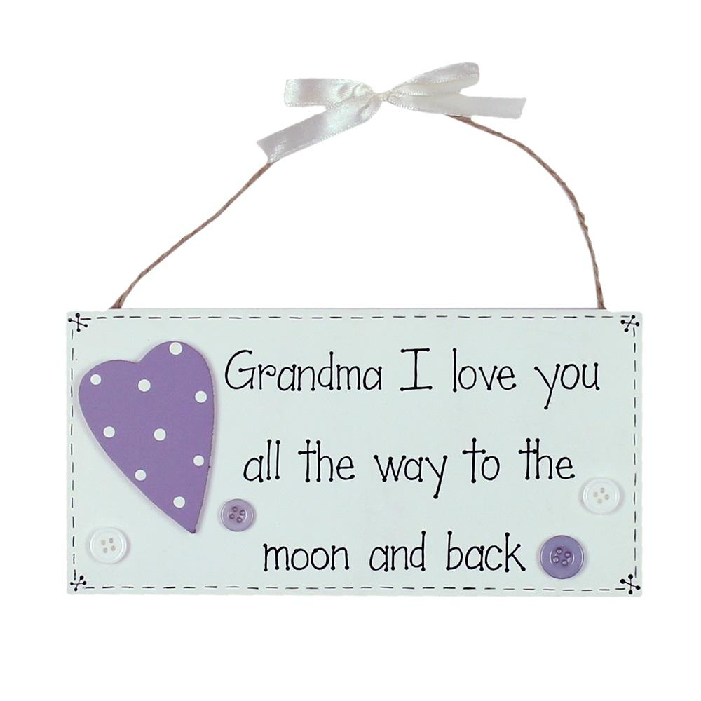 Grandma I Love You To The Moon & Back Wooden Plaque