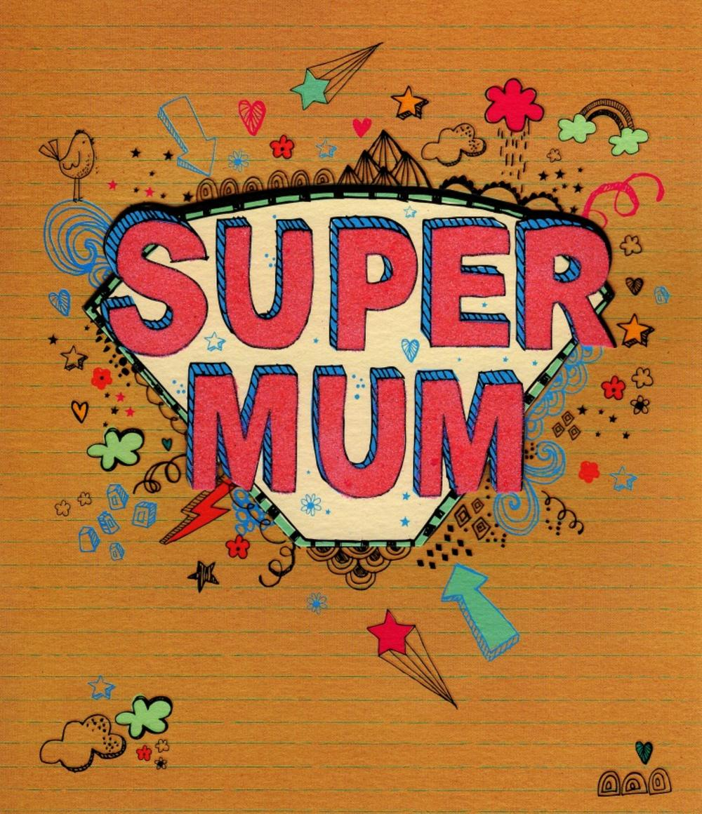 Super Mum Best Mum In Universe Mother's Day Card