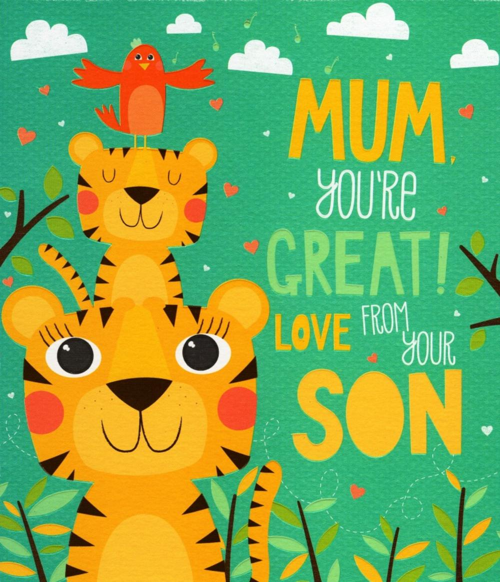 Mum You're Great From Son Mother's Day Card