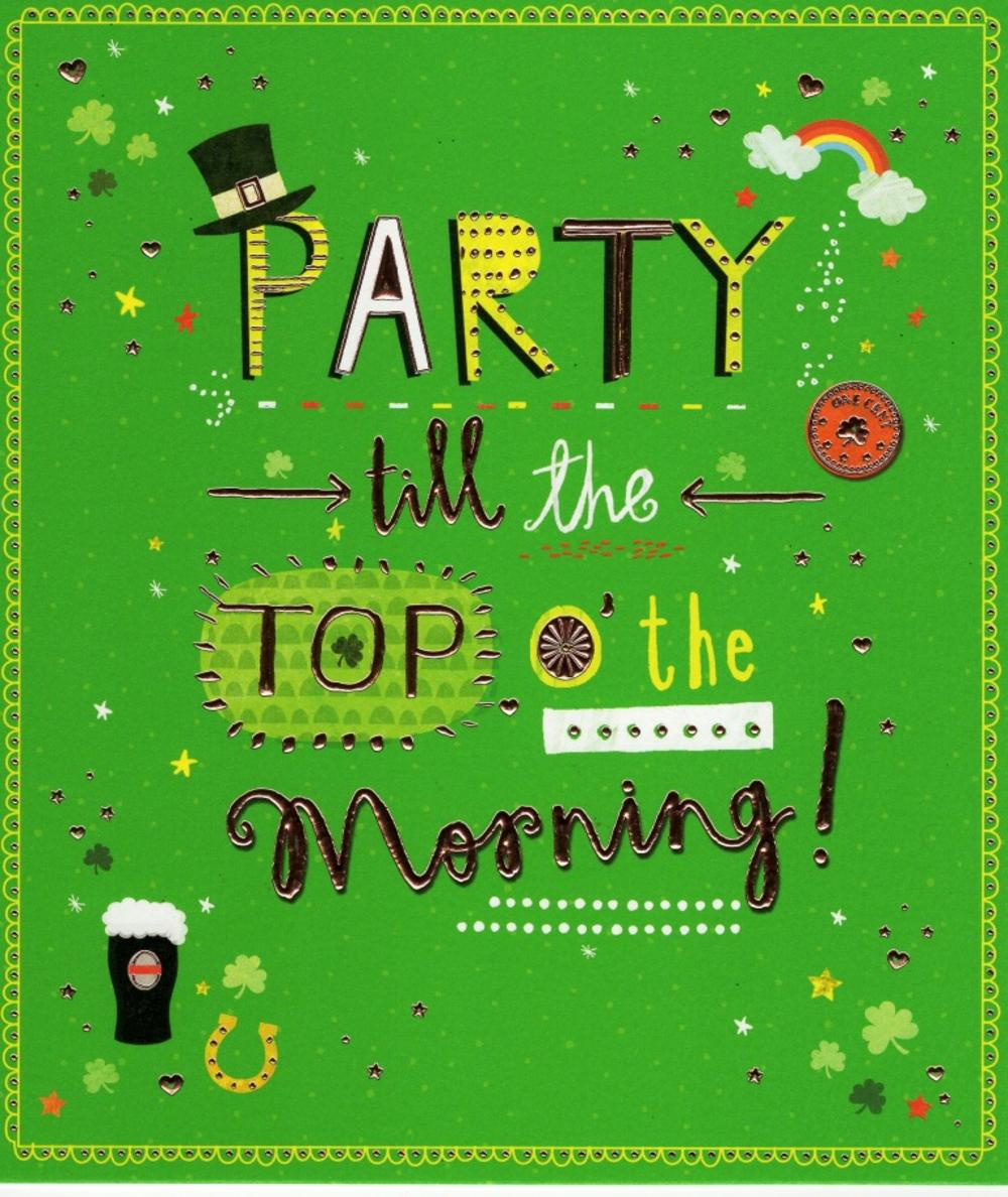 Party Till Top O'the Morning St Patrick's Day Card