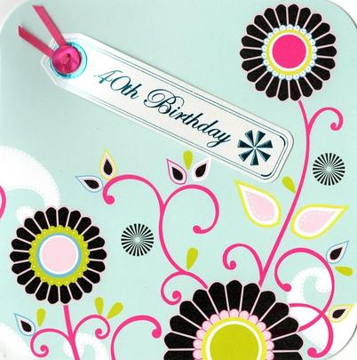 40th Birthday Hand-Finished Tag Tastic Card