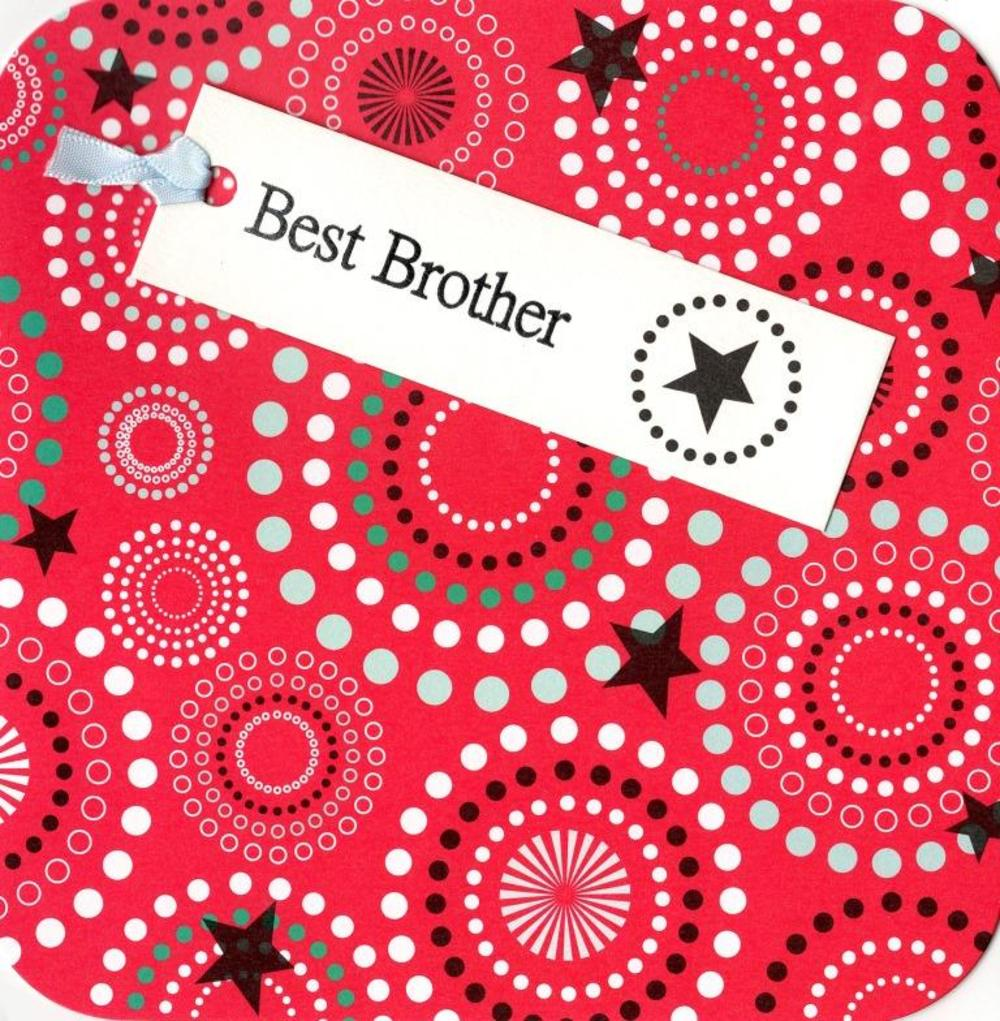 Best Brother Hand-Finished Tag Tastic Birthday Card
