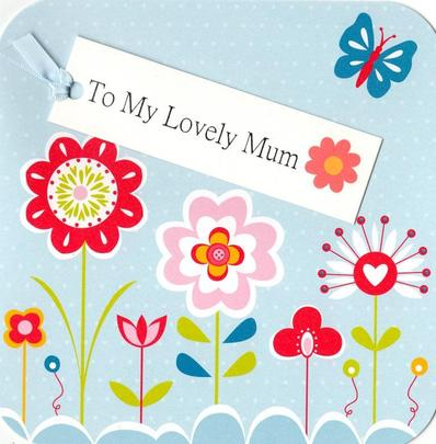 Lovely Mum Hand-Finished Tag Tastic Birthday Card
