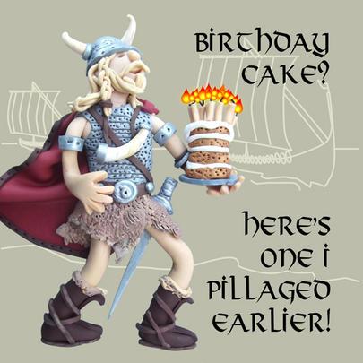 Birthday Cake? Funny Olde Worlde Birthday Card