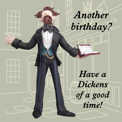 Dickens Good Time Funny Olde Worlde Birthday Card