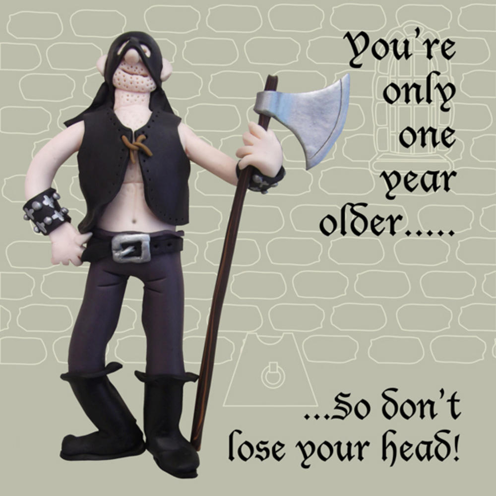 Only One Year Older Funny Olde Worlde Birthday Card