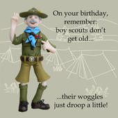 Boy Scouts Woggles Droop Funny Olde Worlde Birthday Card