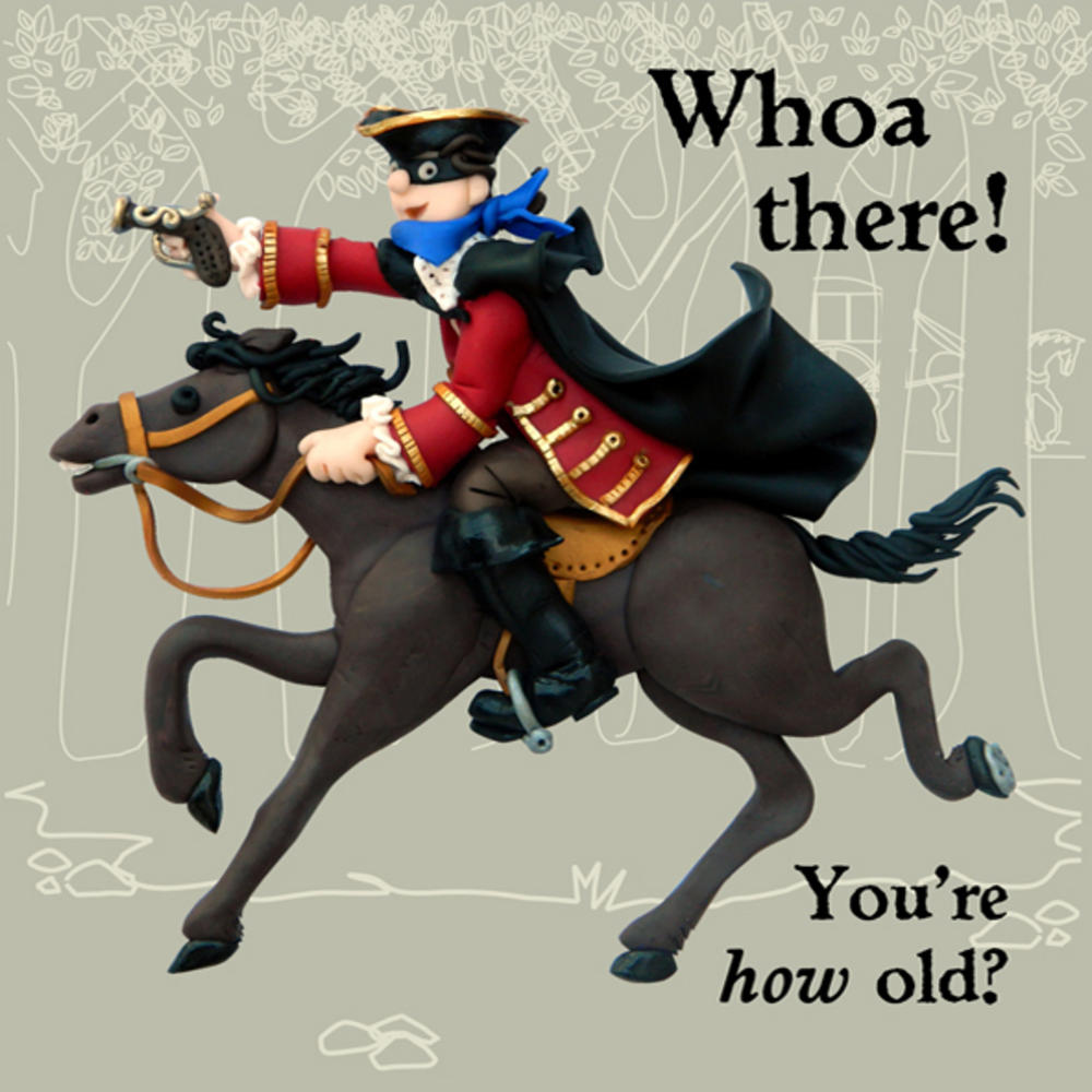 Whoa There! Funny Olde Worlde Birthday Card