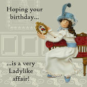 Ladylike Affair Funny Olde Worlde Birthday Card