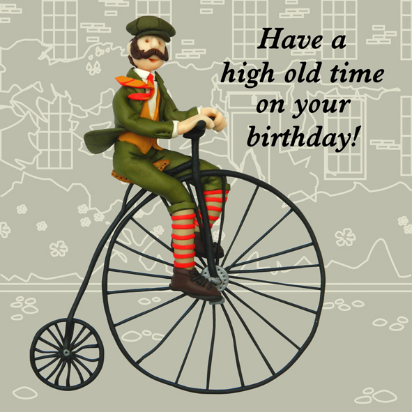 High Old Time Funny Olde Worlde Birthday Card