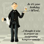 M'Lord Hangover Remedy Funny Olde Worlde Birthday Card