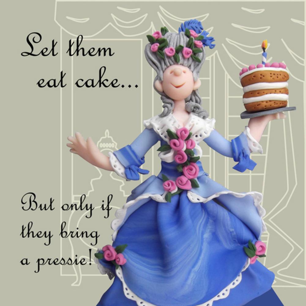 Let Them Eat Cake Funny Olde Worlde Birthday Card
