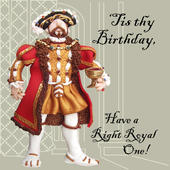 Right Royal One Funny Olde Worlde Birthday Card