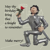 Knight To Remember Funny Olde Worlde Birthday Card