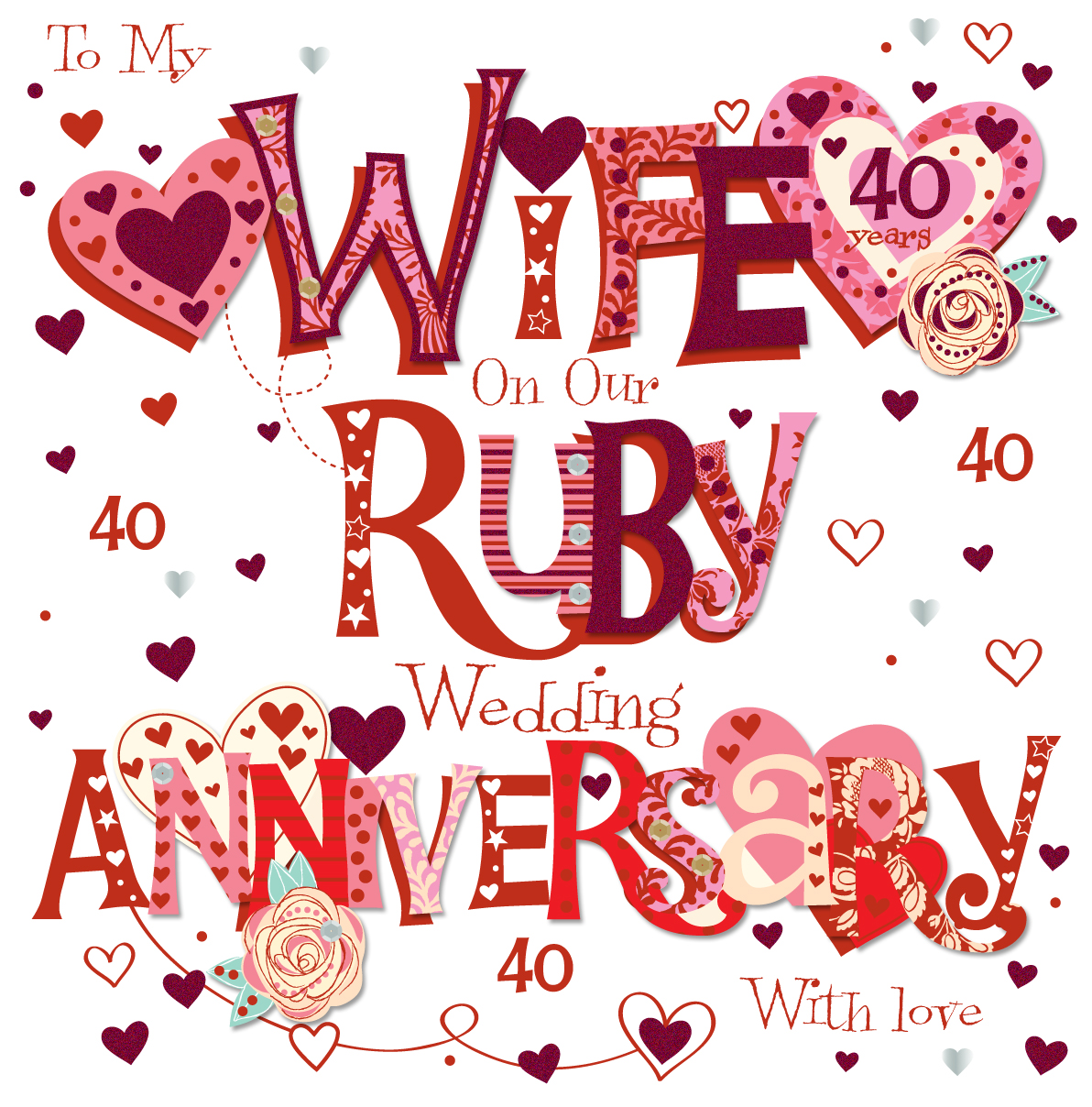 Wife Ruby 40th Wedding Anniversary Greeting Card