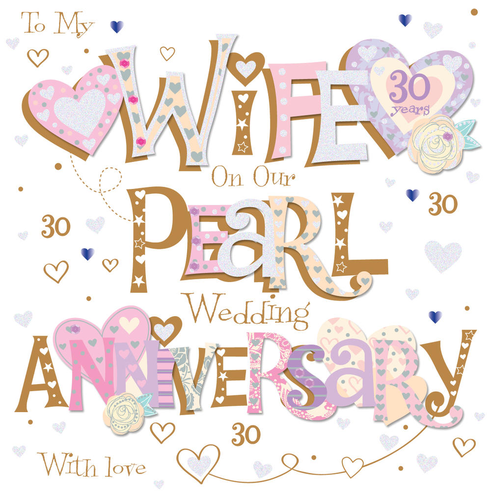 Wife Pearl 30th Wedding Anniversary Greeting Card