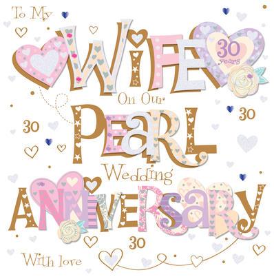 Wife Pearl 30th Wedding Anniversary Greeting Card