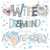 Wife Diamond 60th Wedding Anniversary Greeting Card
