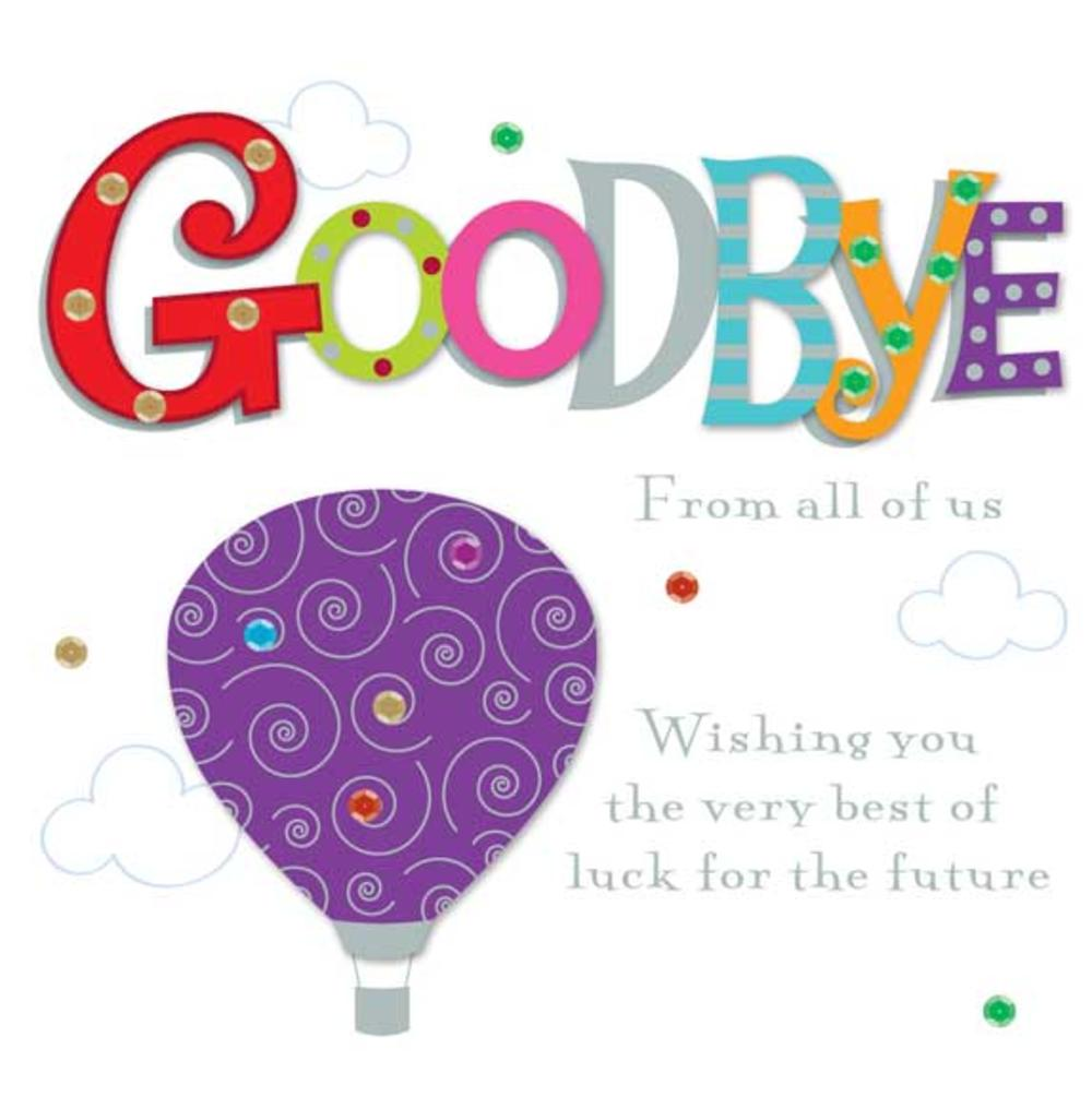 Goodbye From All Of Us Greeting Card Cards Love Kates