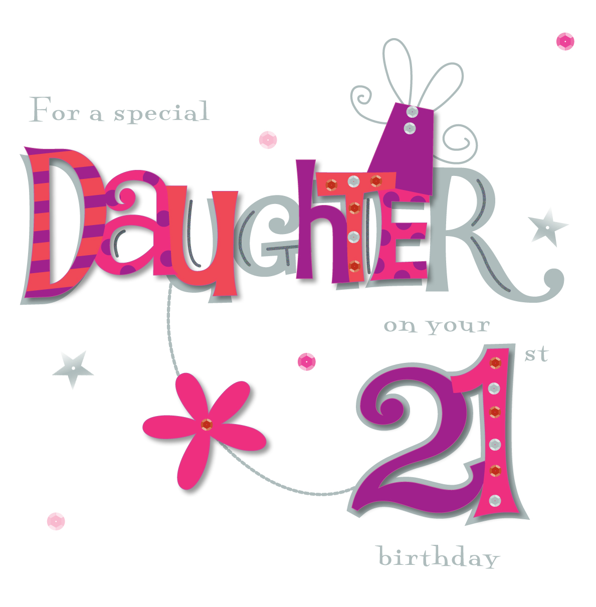 Daughter On Your 21st Birthday Greeting Card