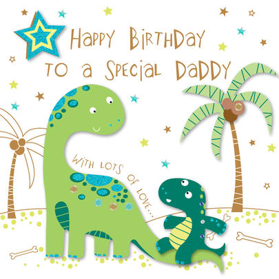 Special Daddy Happy Birthday Greeting Card