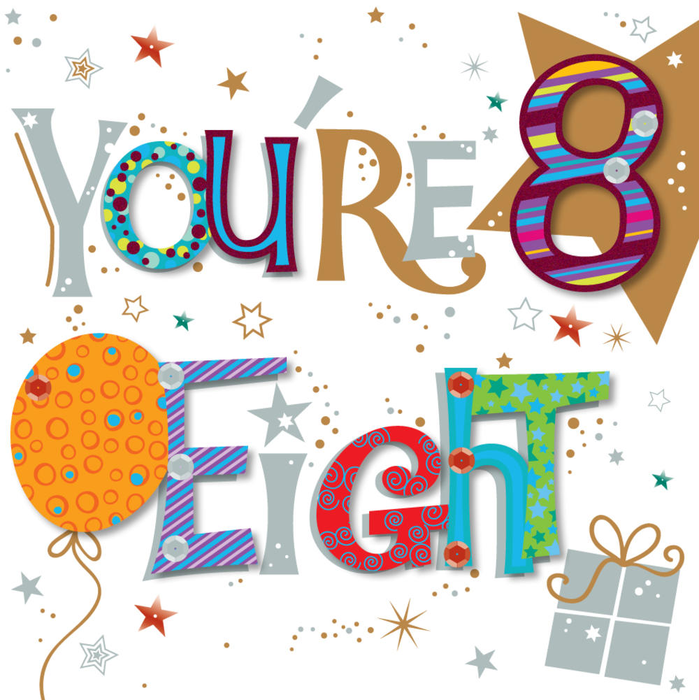 Youre Eight 8th Birthday Greeting Card