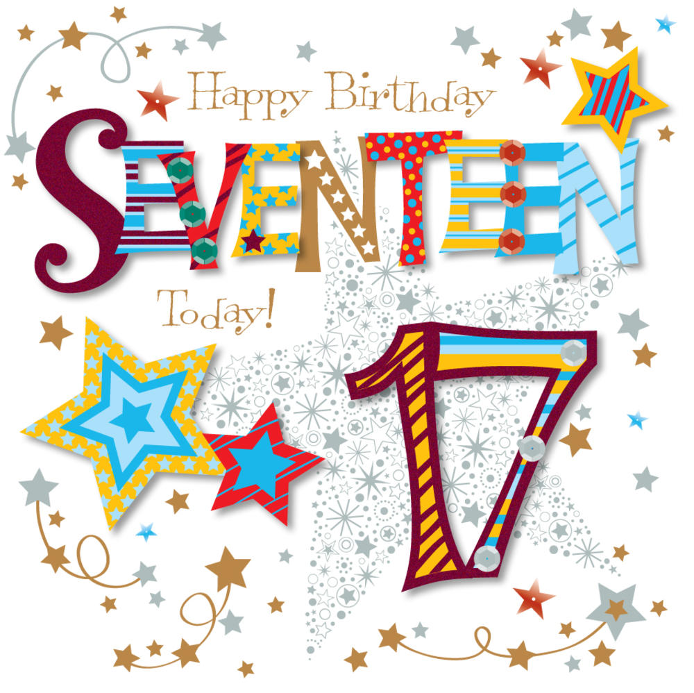 Seventeen Today 17th Birthday Greeting Card Cards Love Kates