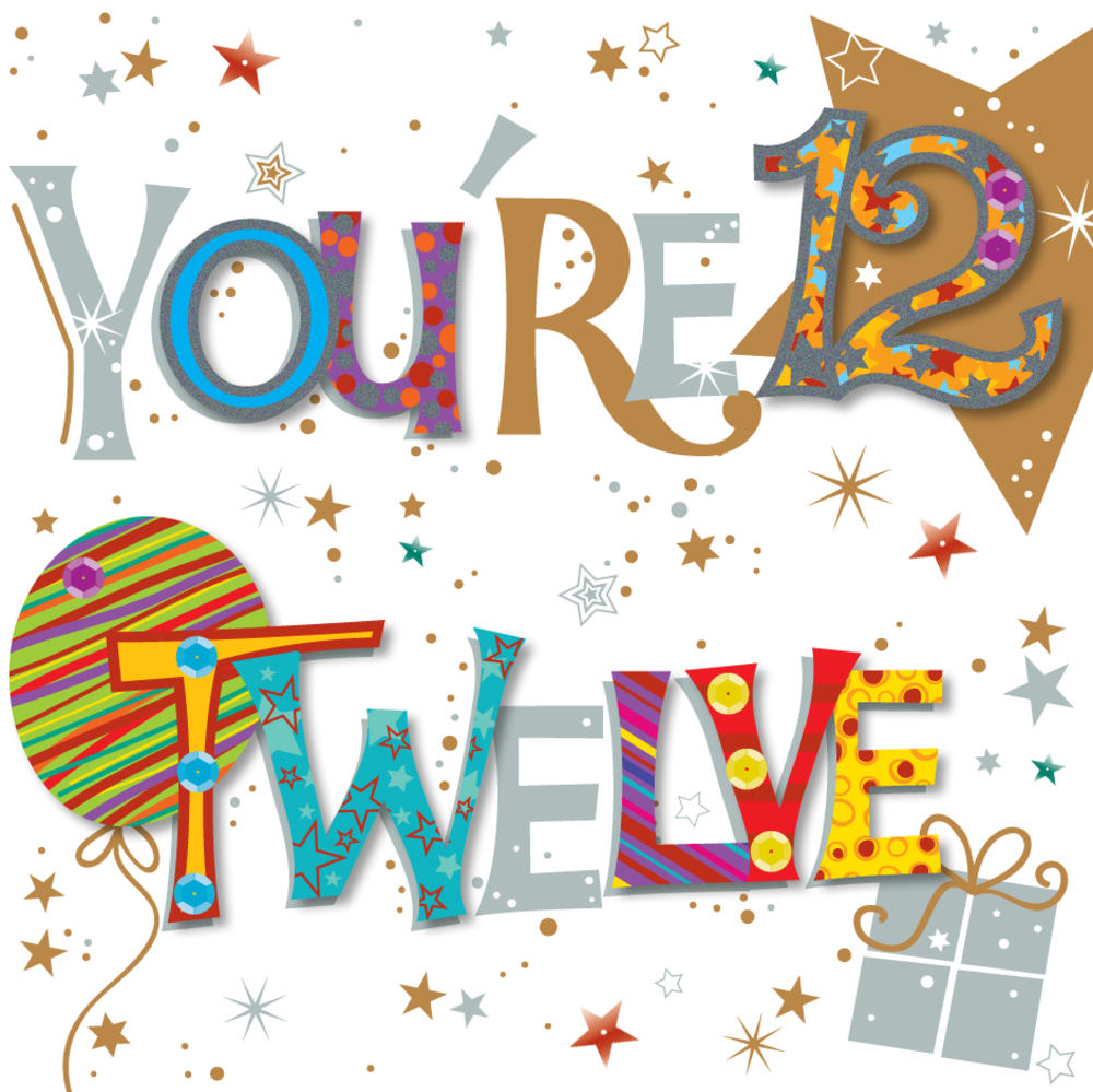 You're Twelve 12th Birthday Greeting Card