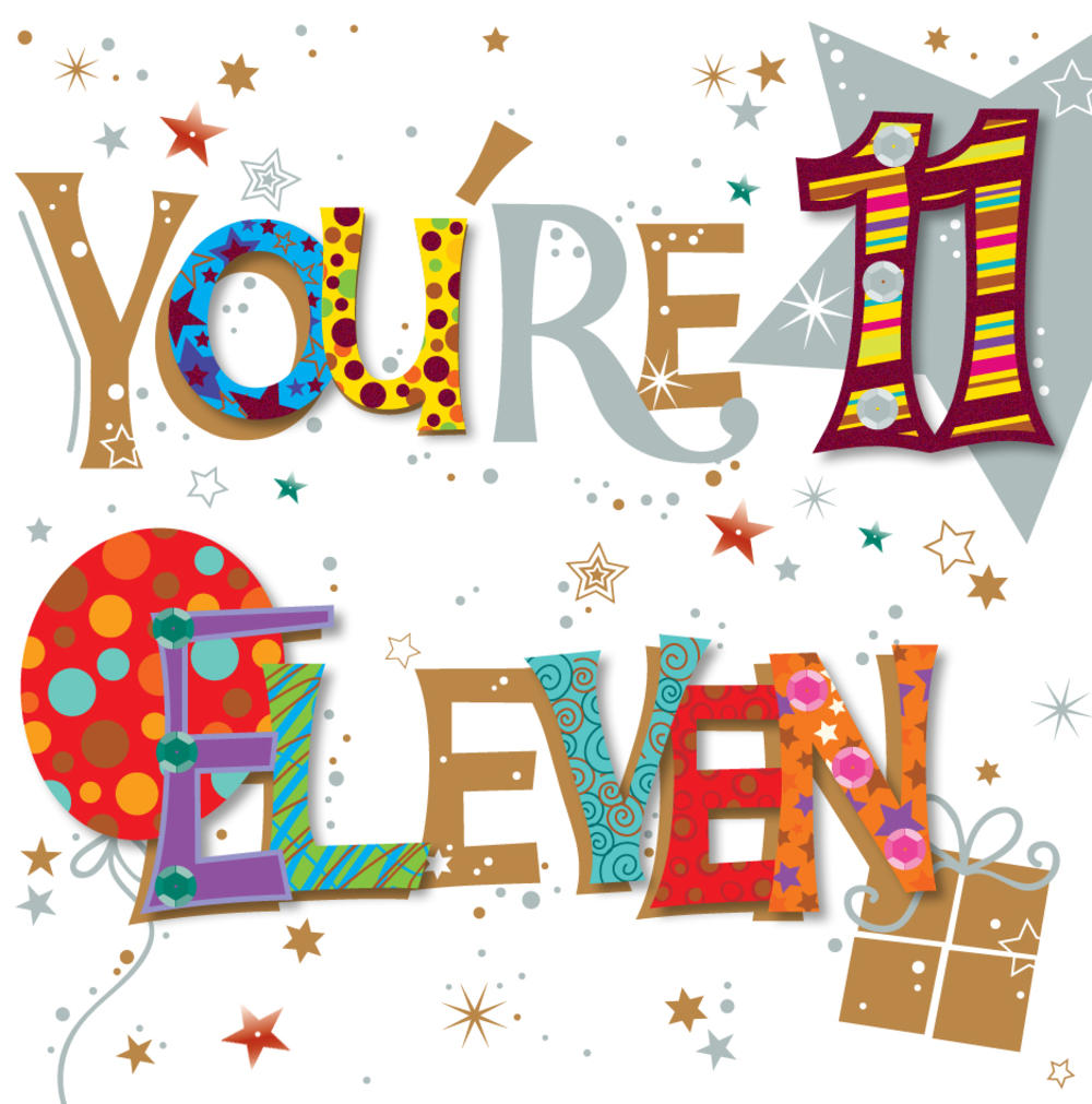 You're Eleven 11th Birthday Greeting Card