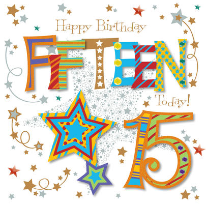 Fifteen Today 15th Birthday Greeting Card