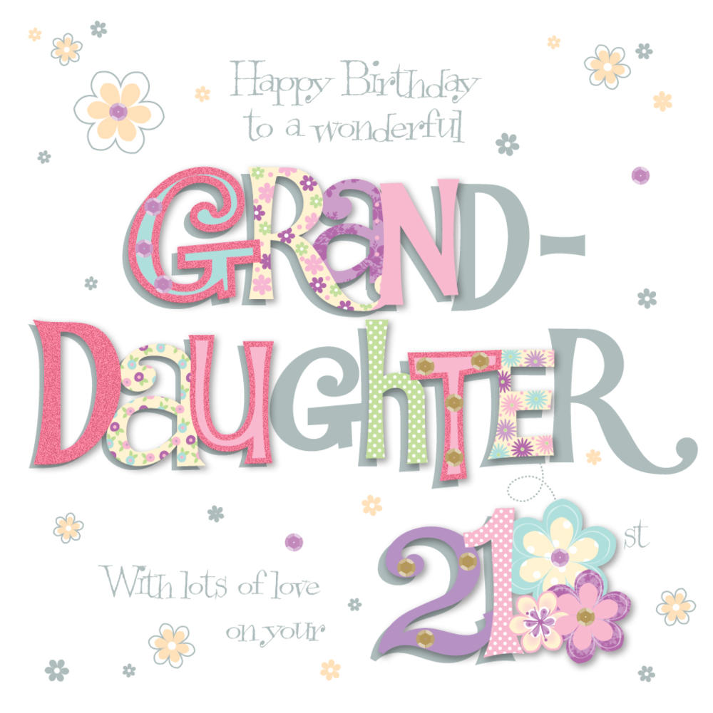 Granddaughter 21st Birthday Greeting Card